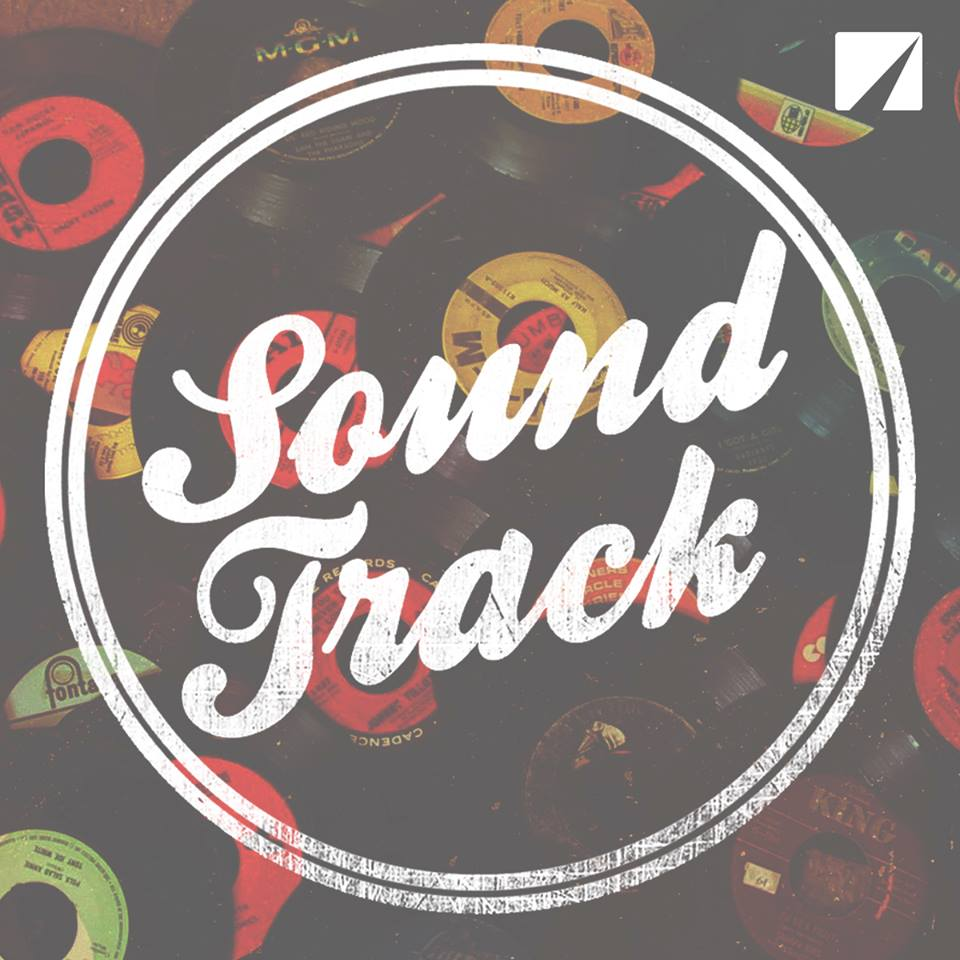 Soundtrack – Week Three