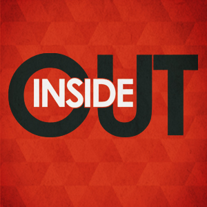 Inside Out – Week Three