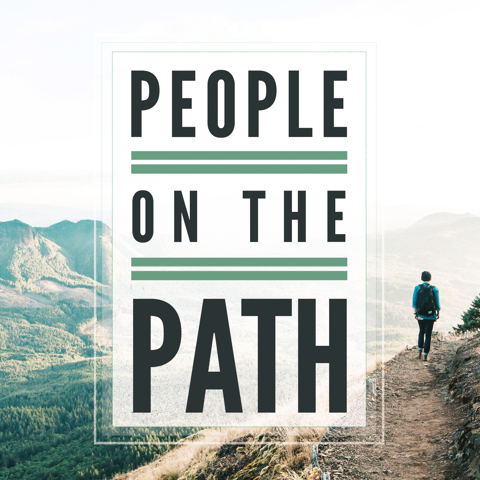 People On The Path – Week Three