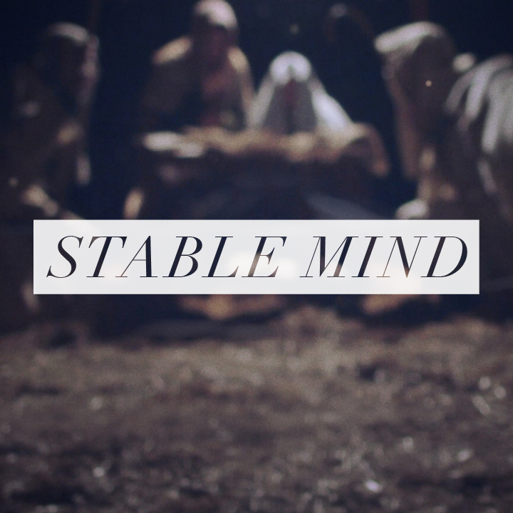 Stable Mind – Week Two