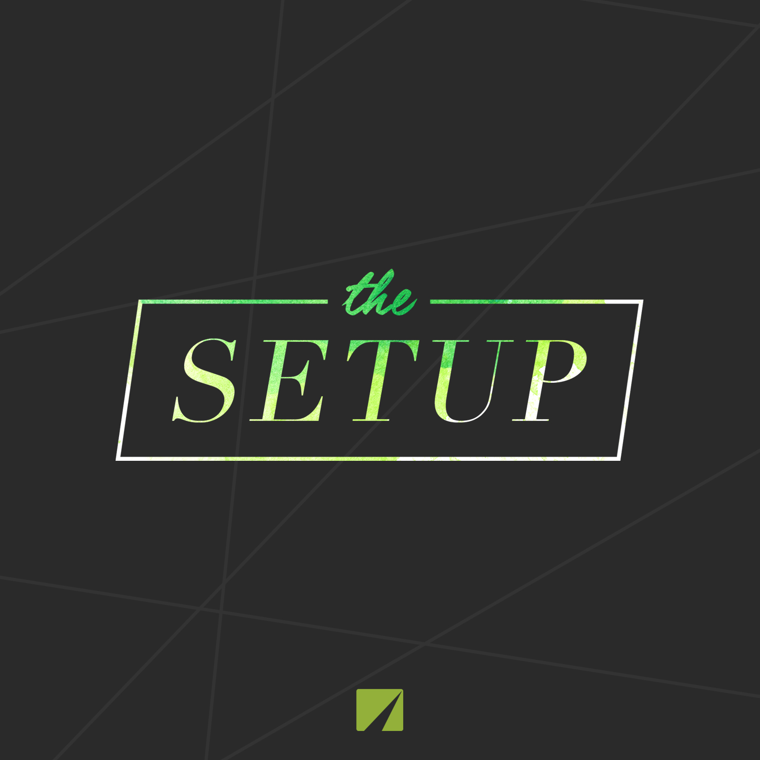 The Setup – Week Two