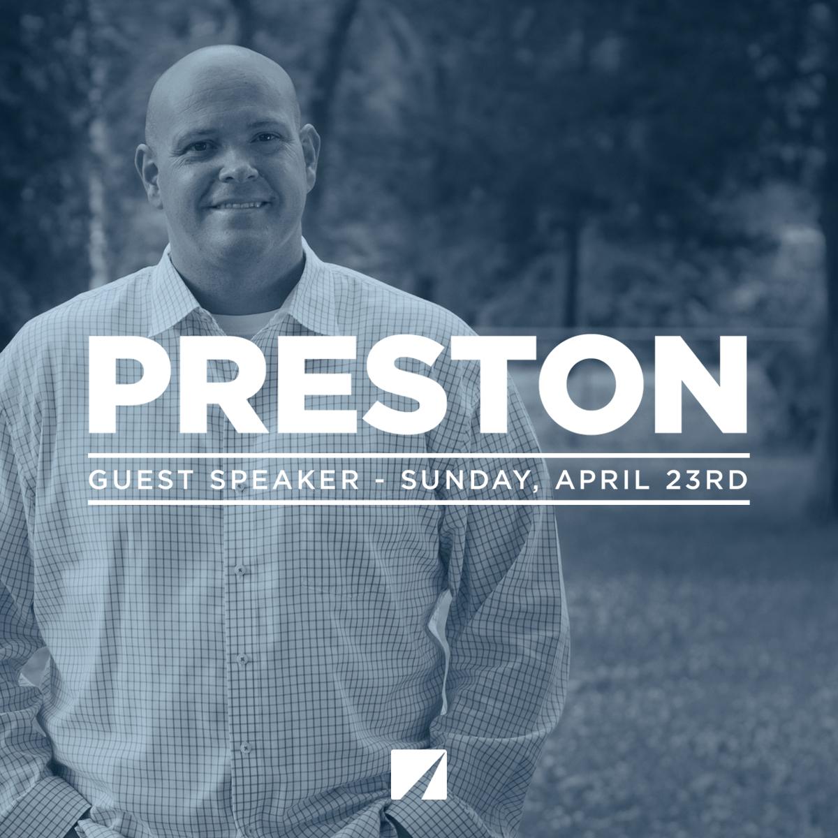 Guest Speaker – Preston