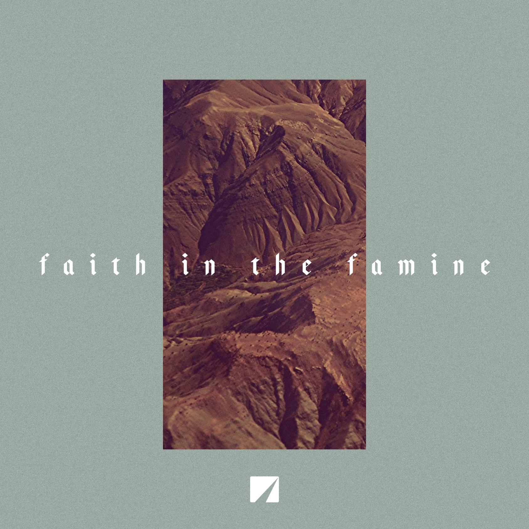 Faith In The Famine