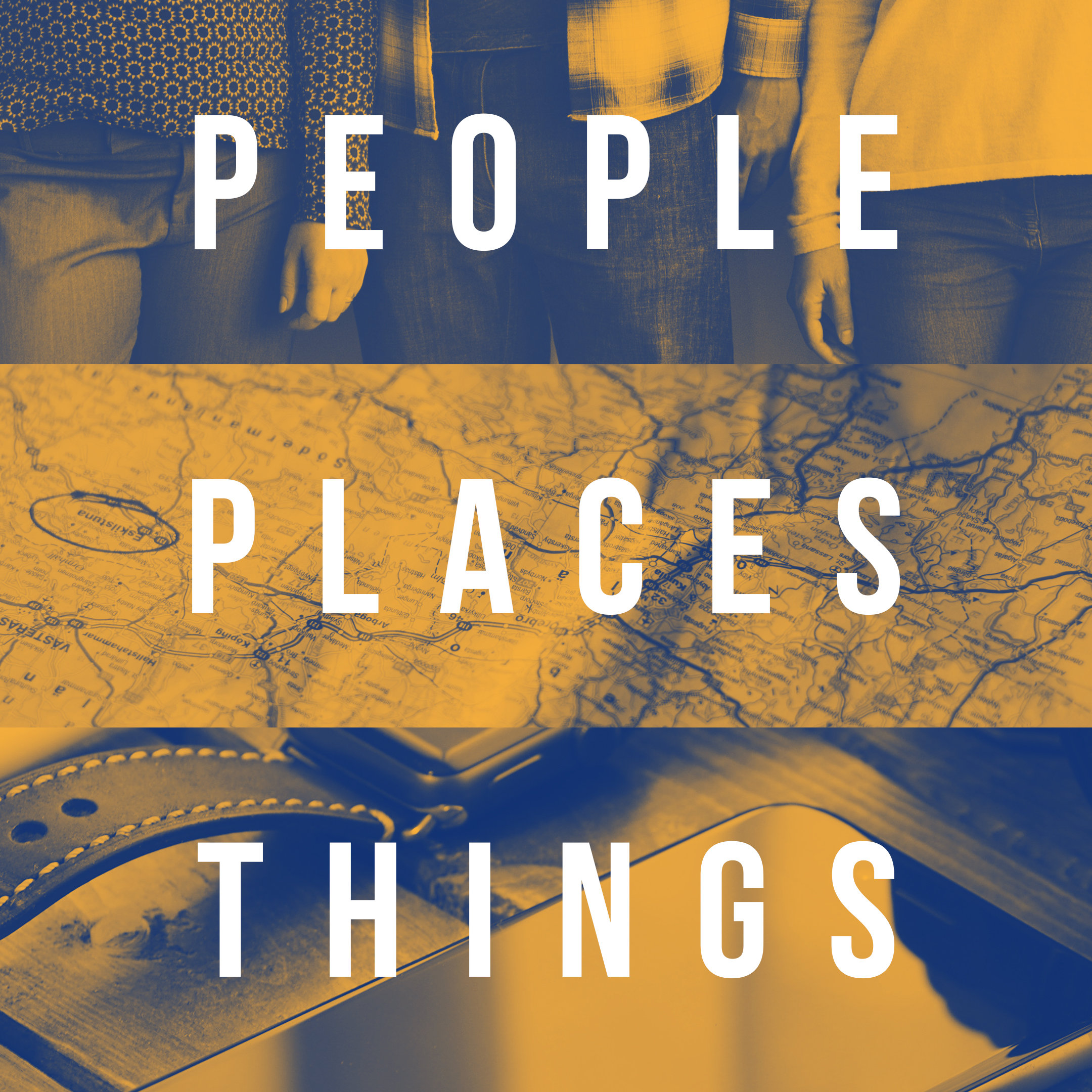 People, Places, & Things – Week One
