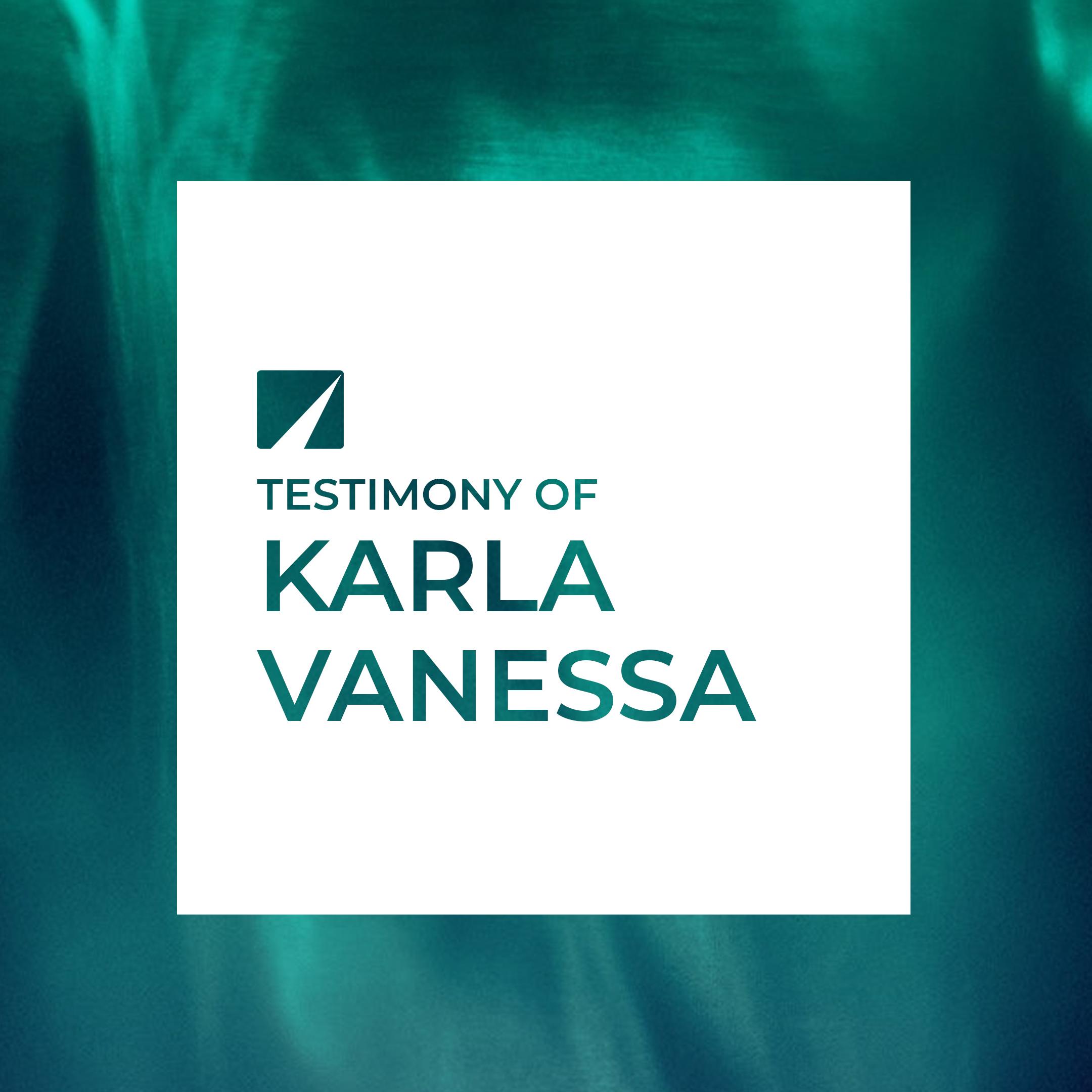 Testimony of Karla Vanessa