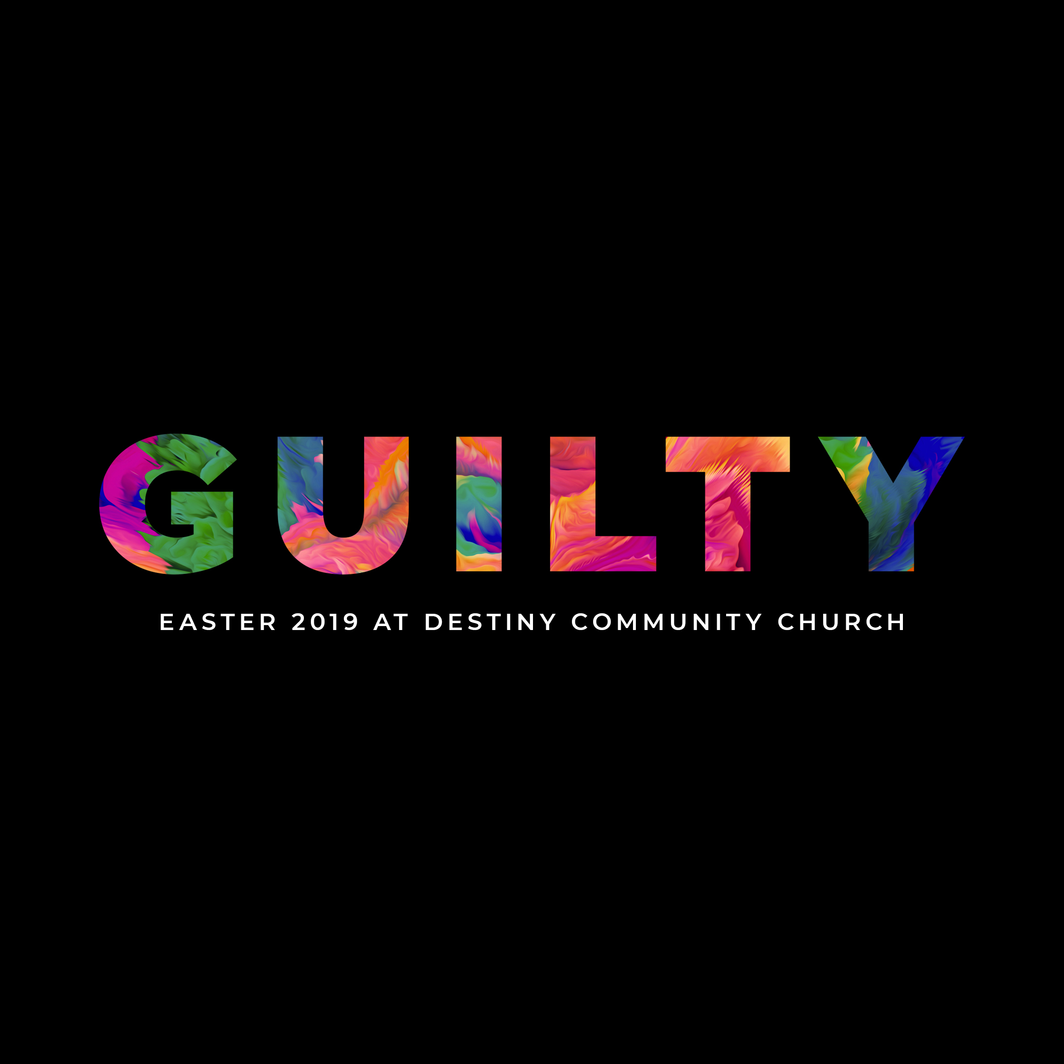 Guilty – Easter 2019