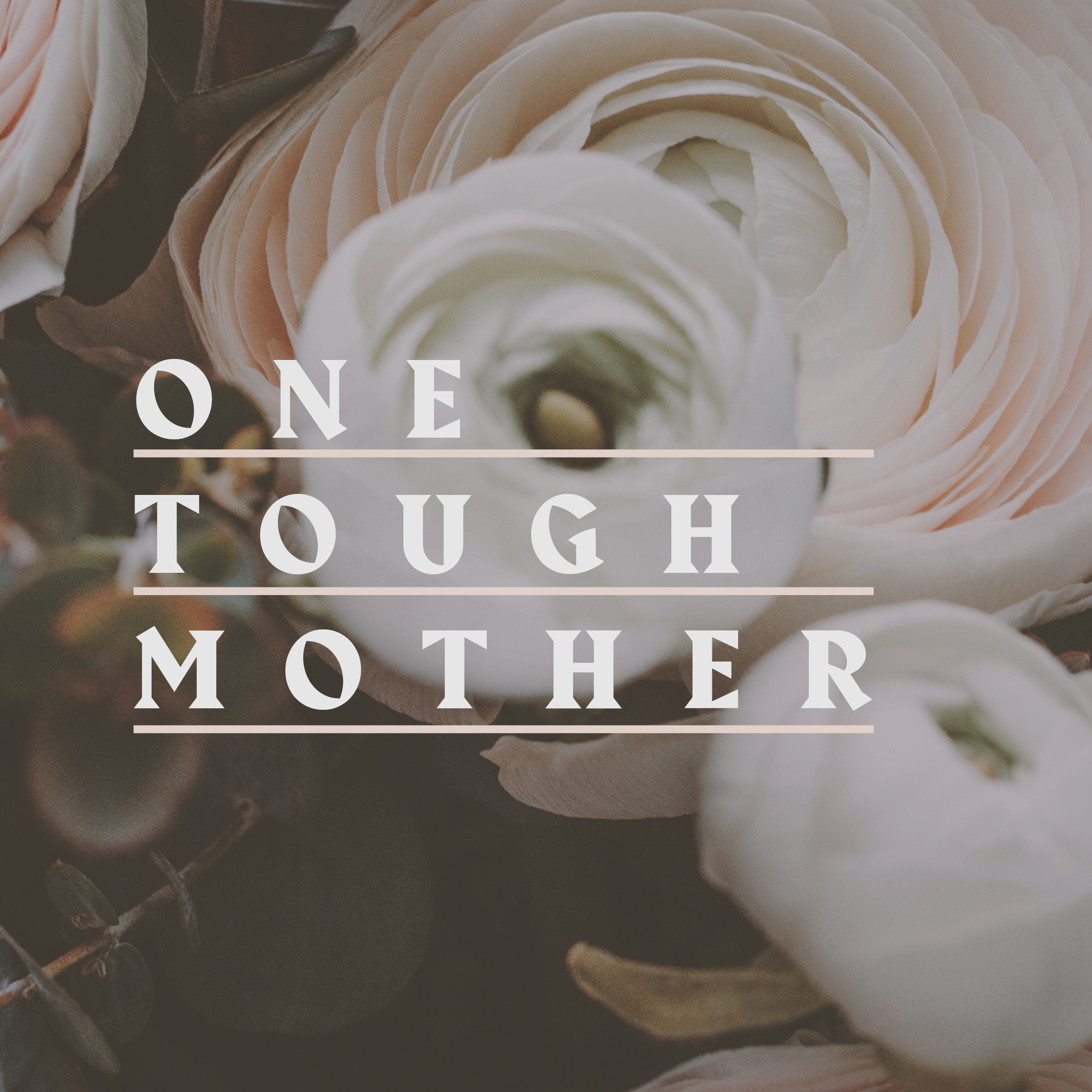 One Tough Mother