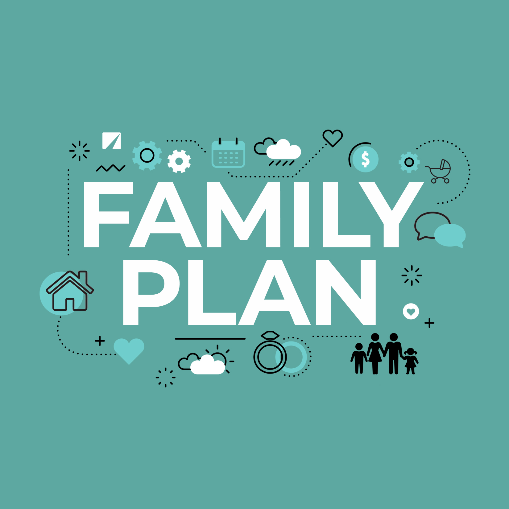 Family Plan – Week One